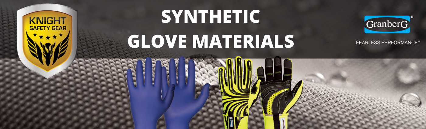 synthetic glove materials such as nitrile and neoprene